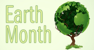 April is Earth Month!
